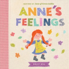 Anne's Feelings : Inspired by Anne of Green Gables