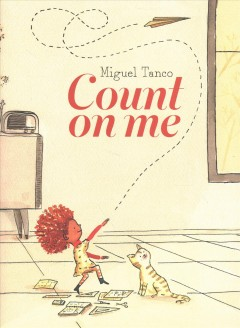 Count on me / Miguel Tanco.