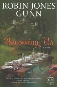 Becoming us : a gather novel