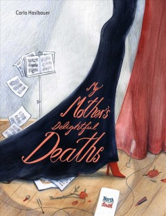 My Mother's Delightful Deaths
