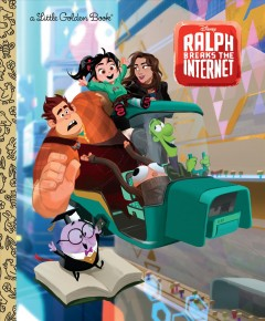 Ralph breaks the internet / adapted by Nancy Parent ; illustrated by Helen Chen ; designed by Tony Fejeran.