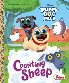Puppy dog pals, Counting sheep / adapted by Judy Katschke ; based on the episode