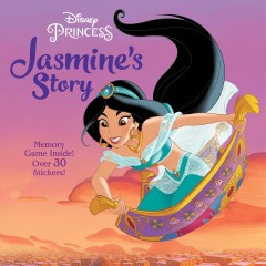 Jasmine's story / adapted by Melissa Lagonegro ; illustrated by the Disney Storybook Art Team.