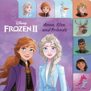 Anna, Elsa, and friends.