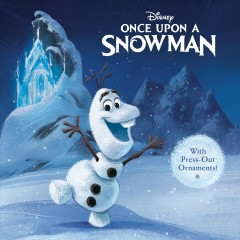 Once upon a snowman / With Press-out Ornaments!