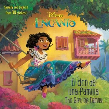 Disney Encanto El Don De Una Familia/ Disney Encanto the Gift of Family