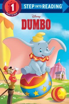 Dumbo / by Christy Webster ; illustrated by Francesco Legramandi.