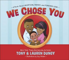 We chose you / A Book About Adoption, Family, and Forever Love