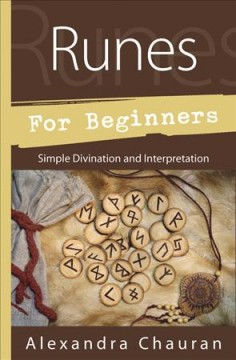 Runes for beginners : simple divination and interpretation