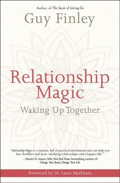 Relationship magic : waking up together