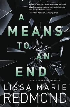 A means to an end / Lissa Marie Redmond.
