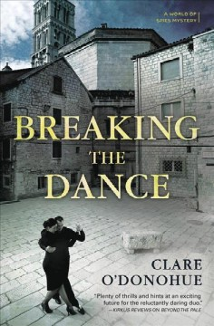 Breaking the dance : a world of spies mystery
