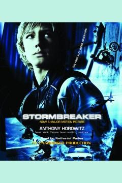 Stormbreaker [electronic resource] / Anthony Horowitz.