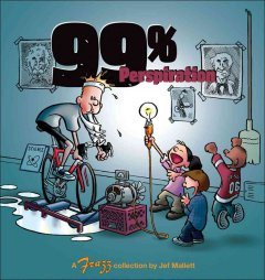 99% perspiration : a Frazz collection / by Jef Mallett.