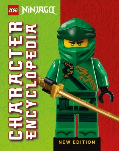 Lego Ninjago Character Encyclopedia New Edition : With Exclusive Minifigure, Library Edition