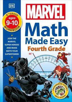 Marvel math made easy, fourth grade.