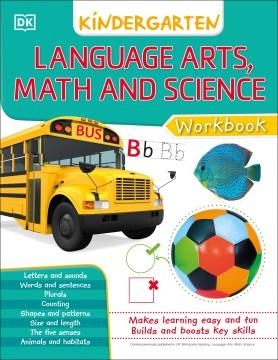 Dk Workbooks Language Arts Math and Science Kindergarten