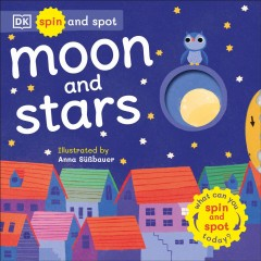 Spin and Spot : Moon and Stars