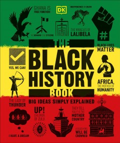 The Black History Book : Big Ideas Simply Explained