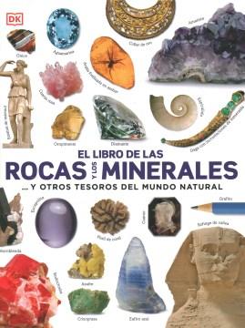 El libro de las rocas y los minerales/ The Rock and Gem Book
