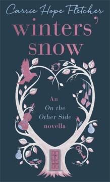 Winters' Snow : A Novella