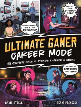 The Ultimate Gamer Guide : Career Mode