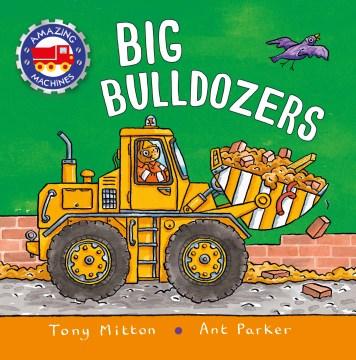 Big Bulldozers