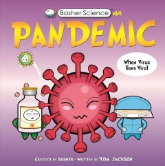 Basher Science : Pandemic