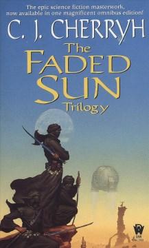Faded Sun Trilogy Omnibus