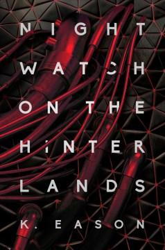 Nightwatch on the Hinterlands