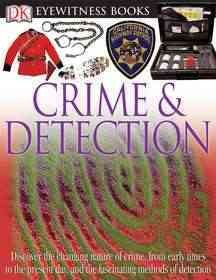 Crime & detection / written by Brian Lane ; photographed by Andy Crawford.