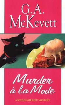 Murder à la mode a Savannah Reid mystery / G.A. McKevett.