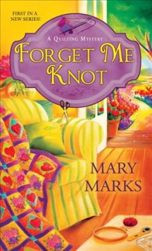 Forget me knot / Mary Marks.