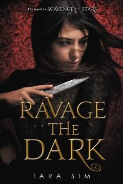 Ravage the dark
