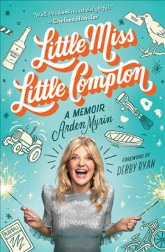 Little Miss Little Compton : A Memoir