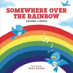 Somewhere over the Rainbow : Colors in Music