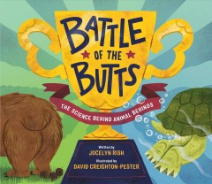 Battle of the Butts : The Science Behind Animal Behinds