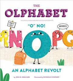 The Olphabet : O No! an Alphabet Revolt