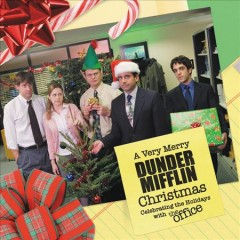 A Very Merry Dunder Mifflin Christmas : Celebrating the Holidays With the Office