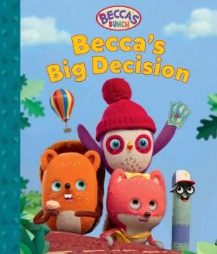 Beccaѫs Big Decision