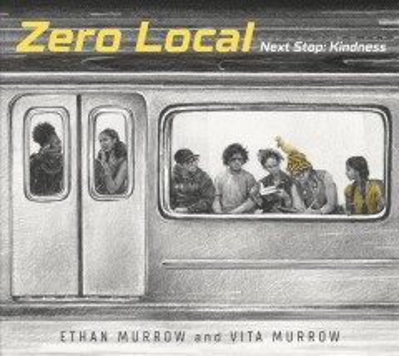 Zero Local : Next Stop: Kindness