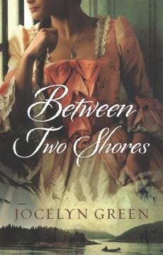 Between two shores / Jocelyn Green.