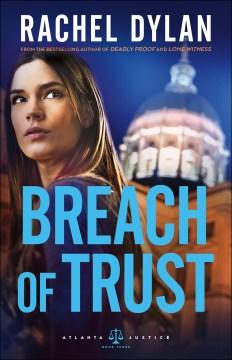 Breach of trust / Rachel Dylan.