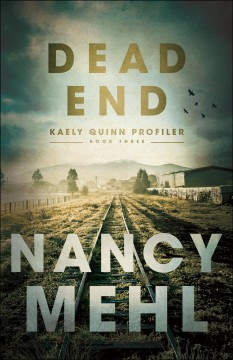 Dead end / Nancy Mehl.