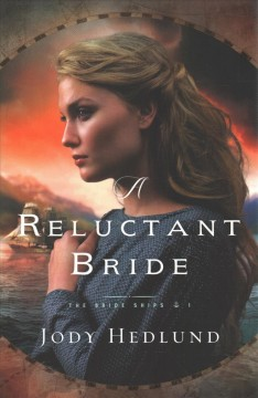 A reluctant bride / Jody Hedlund.