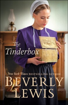 The tinderbox / Beverly Lewis.