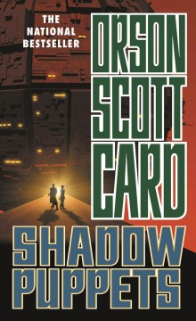 Shadow puppets / Orson Scott Card.