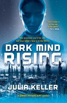 Dark mind rising