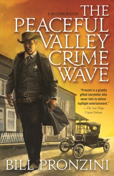 The Peaceful Valley crime wave / A Western Mystery