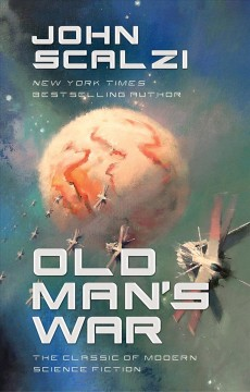 Old man's war / John Scalzi.